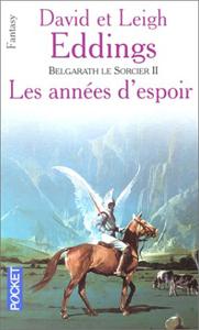 Eddings David - Les années d'espoir - Belgarath le sorcier T2 Eddings_prequelles2